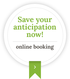 Save your anticipation now! Online booking